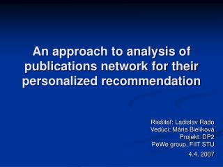 An approach to analysis of  publication s  network for their  personalized recommendation