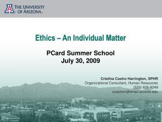Ethics – An Individual Matter