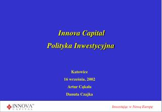 Innova Capital  Polityka Inwestycyjna