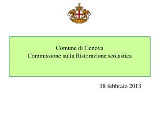 Comune di Genova Commissione sulla Ristorazione scolastica