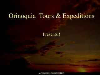 Orinoquia  Tours & Expeditions