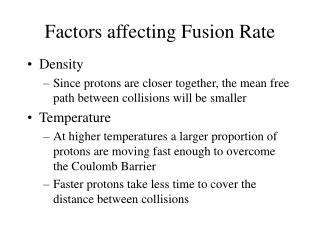 Factors affecting Fusion Rate