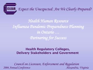 Health Human Resource Influenza Pandemic Preparedness Planning in Ontario … Partnering for Success