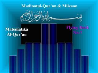 Madinatul-Qur'an & Miizaan