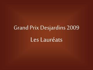 Grand Prix Desjardins 2009