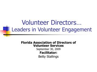 Volunteer Directors  Leaders in Volunteer Engagement