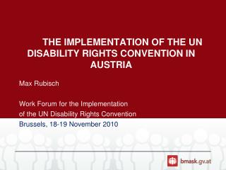 The  implementation of the  UN Disability  rights convention  in  austria