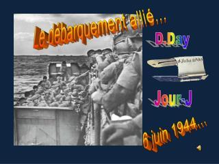 6 juin 1944...