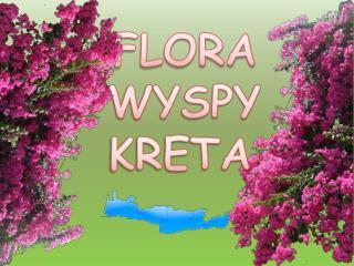 FLORA WYSPY KRETA
