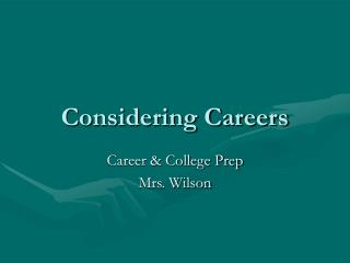 Considering Careers