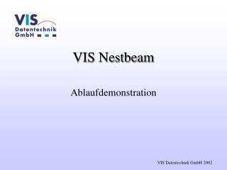 VIS Nestbeam