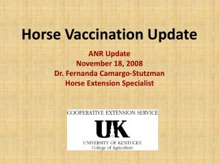 Horse Vaccination Update