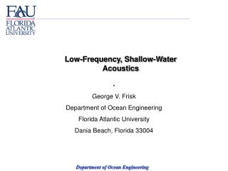 Low-Frequency, Shallow-Water Acoustics