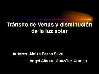 Tránsito de Venus y disminución de la luz solar
