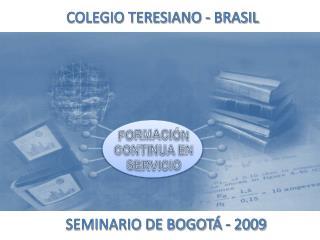 SEMINARIO DE BOGOTÁ - 2009