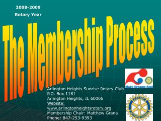 The Membership Process