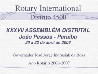 XXXVII ASSEMBLÉIA DISTRITAL João Pessoa - Paraíba 20 a 22 de abril de 2006