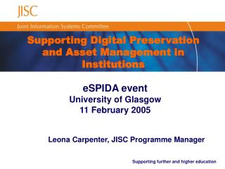 Supporting Digital Preservation  and Asset Management in Institutions
