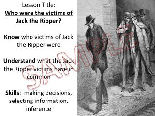 Lesson Title:  Who were the victims of Jack the Ripper? Know  who victims of Jack the Ripper were