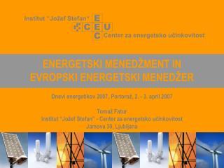 ENERGETSKI MENEDŽMENT IN  EVROPSKI ENERGETSKI MENEDŽER