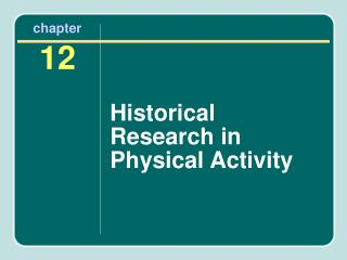 Historical Research in Physical Activity