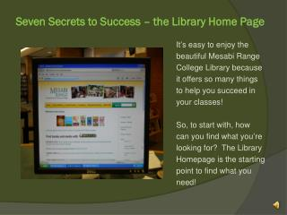 Seven Secrets to Success – the Library Home Page