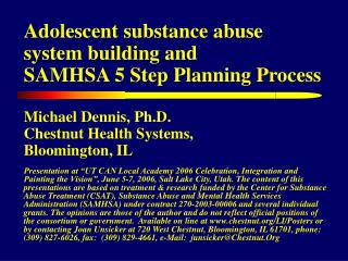 Adolescent substance abuse system building and  SAMHSA 5 Step Planning Process