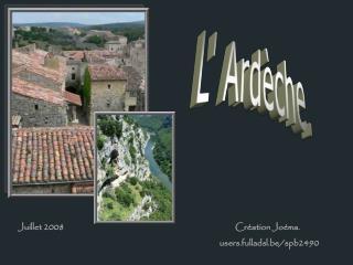 L' Ardèche.