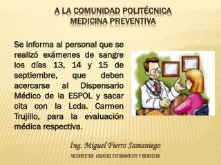 A LA COMUNIDAD POLITÉCNICA MEDICINA PREVENTIVA