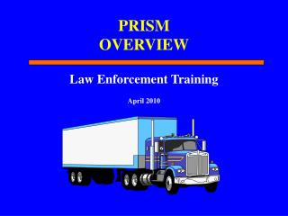 PRISM OVERVIEW