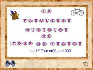 Le 1 er  Tour créé en 1903