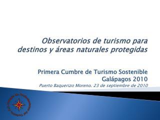 O bservatorios  de turismo para destinos y �reas naturales protegidas