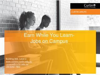 Earn While You Learn-  Jobs on Campus