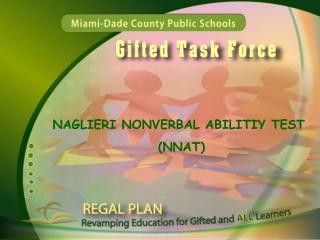 NAGLIERI NONVERBAL ABILITIY TEST  (NNAT)