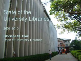 State of the University Libraries