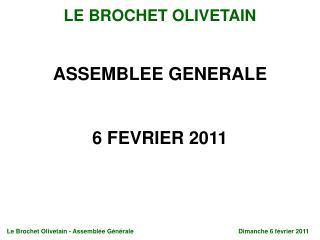 ASSEMBLEE GENERALE 6 FEVRIER 2011