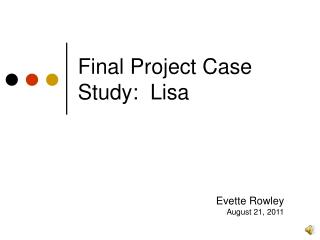 Final Project Case Study:  Lisa