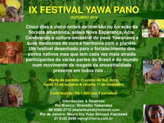 IX FESTIVAL YAWA PANO OUTUBRO 2010