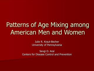 Patterns of Age Mixing among American Men and Women
