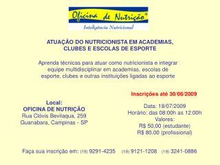 ATUA��O DO NUTRICIONISTA EM ACADEMIAS, CLUBES E ESCOLAS DE ESPORTE