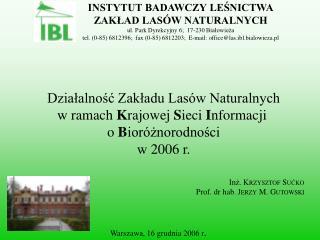 Warszawa, 16 grudnia 2006 r .