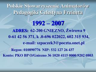 Polskie Stowarzyszenie Animatorów Pedagogiki Celestyna Freineta