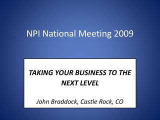 NPI  National Meeting 2009