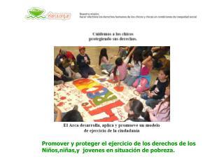 Promover y proteger el ejercicio de los derechos de los