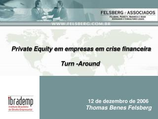 Private Equity em empresas em crise financeira Turn -Around
