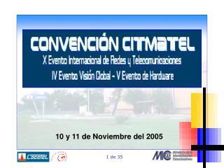 10 y 11 de Noviembre del  2005