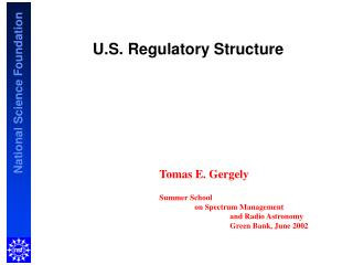 U.S. Regulatory Structure