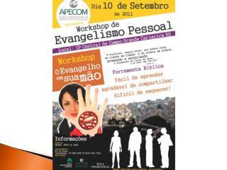 Workshop de evangelismo O EVANGELHO EM SUA MÃO