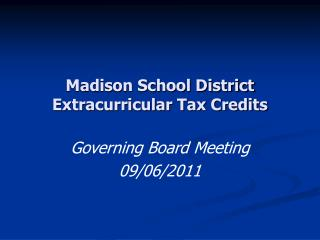 Madison School District Extracurricular Tax Credits