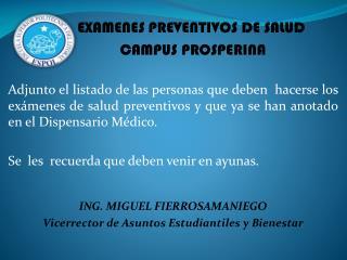 EXAMENES PREVENTIVOS DE SALUD CAMPUS PROSPERINA